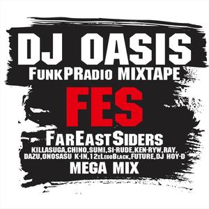 """Funk P Radio MIXTAPE Vol.4 """"FES MEGAMIX"""""""