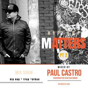 Hip Hop Matters pt 2