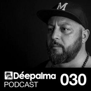 Déepalma Podcast 030 by DJ MIMMO