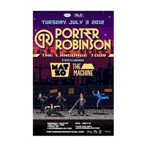 Porter Robinson @ Marque Theater July 3rd - Nathan Reeser Entry Mix