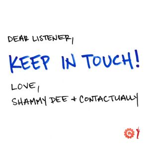 Contactually & Shammy Dee present Keep In Touch