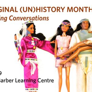 UBC Aboriginal (un) History Month - Sarah Dupont and Amy Perut