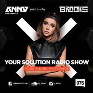 ANNY - Your Solution 076 (Brooks Guestmix)