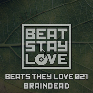 Beats they love 021 by Braindead