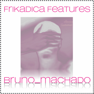 Frikadica features @bruno_machado