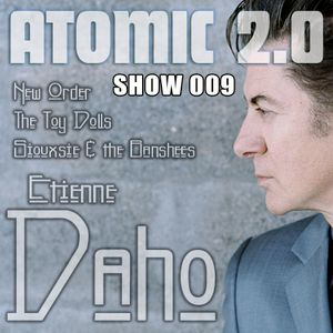 Atomic 2.0 Show 009