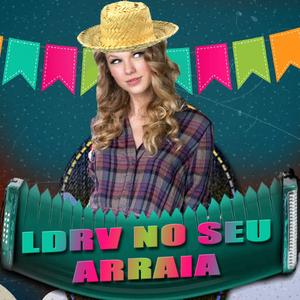 LDRV NO SEU ARRAIÁ