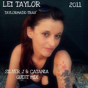 LEI TAYLOR (TAYLORMADE-TRAX) GUEST MIX FOR SILVER J & CATANIA (FUTURE SOUND OF MALTA) 2011