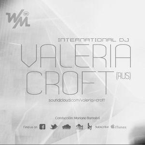 We Must Radio Show #14 - International Dj - Valeria croft (Rusia)