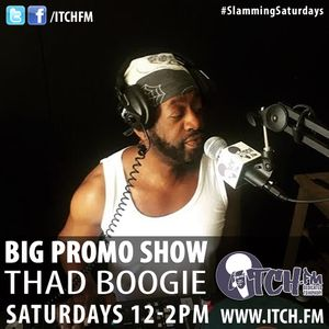 Thad Boogie - BigPromo Hip Hop Show 348