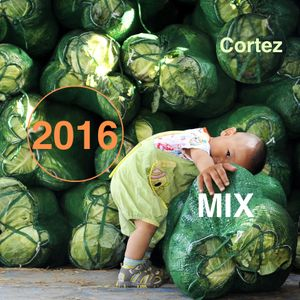 Club Cortez 2016 mix