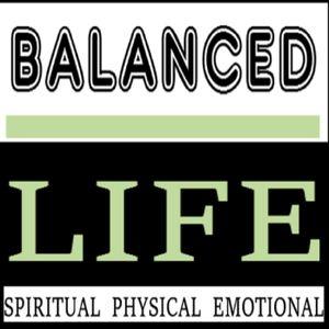 BALANCED LIFE PART A 12 - 17 - 16 ART KARDOS