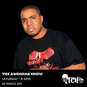 DJ Magic Jay - The Awesome Show 7 - ITCH FM (05-APR-2014)