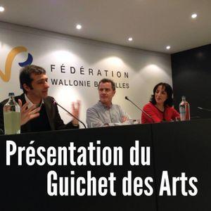 Guichet des arts - présentation 24 Janvier 2014