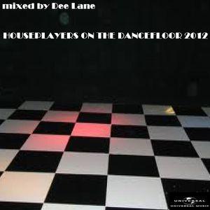 Houseplayers on the Dancefloor 2012