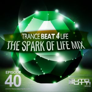 Trancebeat 4 life - The Spark of life special mix