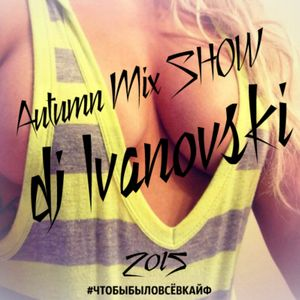 dj Ivanovski - Mix SHOW #6 [Future House] (24.11.2015)