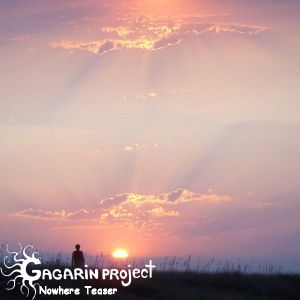 Gagarin Project - Nowhere Teaser (2011-07-03)