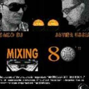 KAKO DJ & JAVIER USSIA ( MIXING 80'S )