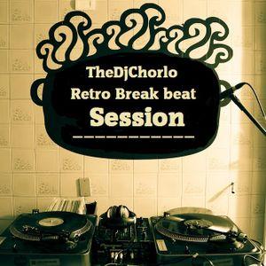 TheDjChorlo - Retro Breakbeat Vol.1