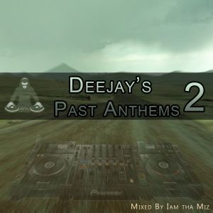 The Deejay's Past Anthems 2