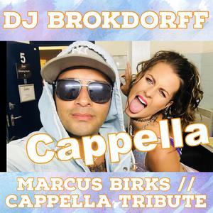 Marcus Birks - Cappella Tribute