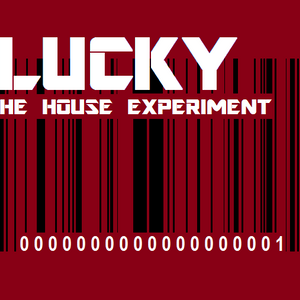 HOUSE EXPERIMENT