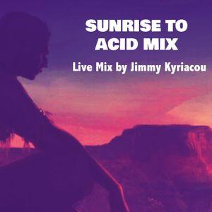 'Sunrise to Acid' Mix by Jimmy K