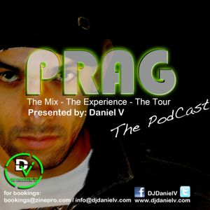 Daniel V PodCast MAY 2011 PRAG: The Mix - The Experience - The Tour
