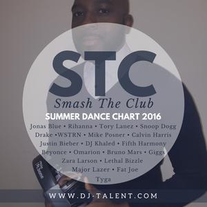 Summer Dance Charts 2016 (#STC – Ep 11) – DJ TALENT