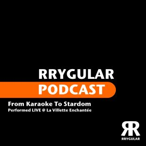 RRYGULAR Podcast 10-2012 (by From Karaoke To Stardom)