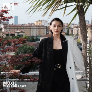 Moxie w/ Paula Tape - 16th June 2021