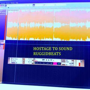 Hostage To Sound - Ruggidbeats - 28_7_17