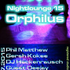 Phil Matthew @ Orphilus Nightlounge 15 (18.07.2015)