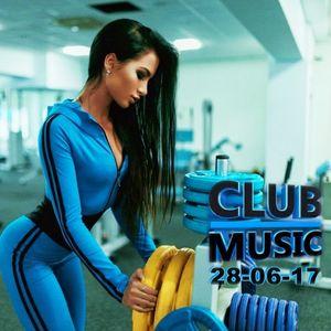 CLUB MUSIC ♦ Club Dance EDM Music Remixes Mashups SUMMER MEGAMIX ♦ 28-06-17