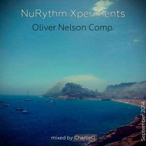 Nurythm Xperiments (O.Nelson Comp) mixed by CharlieG #Sept2014