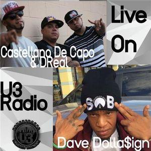 Castellano De Capo, DReal and Dave Dolla$ign