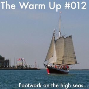 The Warm Up #012