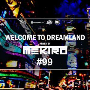 mektro - Welcome to Dreamland 99