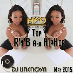 DJ UNKNOWN Presents - Top RnB And HipHop May 2015