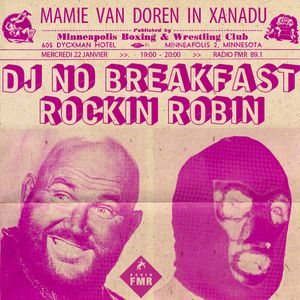GANGSTERS OF LOVE - MVDX n°86 - 22/01/14 - radio FMR 89.1 - special guest : Rockin' Robin