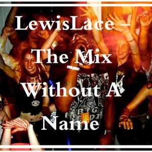 The Mix Without A Name