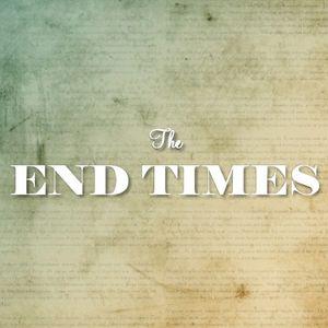 End Times Part 1 - Audio