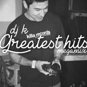 DJ K Greatest Hits Megamix