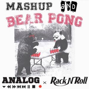 DJ ANALOG x Rack n Roll - Mashup & Bear Pong