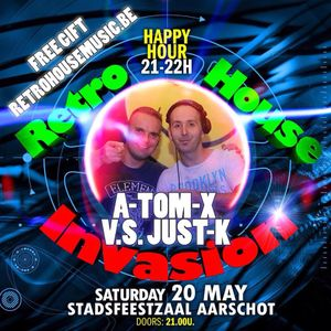 A-Tom-X vs Just-K @ retro House Invasion - Birth Of The May Edition