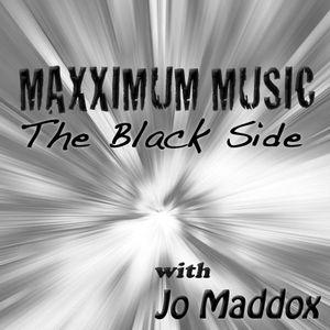 MAXXIMUM MUSIC Episode 013 - The Black Side
