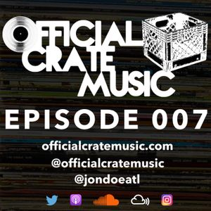 Episode 007 - Official Crate Music Radio - May 27, 2017