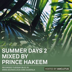 Juug Mix: Summer Days Pt. 2 (Hosted by IAmCletus)