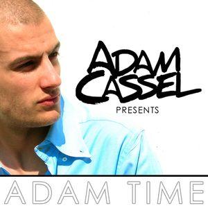 Adam Cassel presents ADAM TIME 014